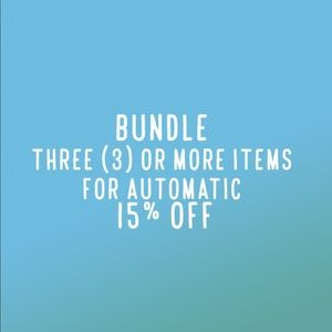 Bundle 3 items & Save automatic 15%!!